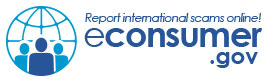 Report international scams online! econsumer.gov